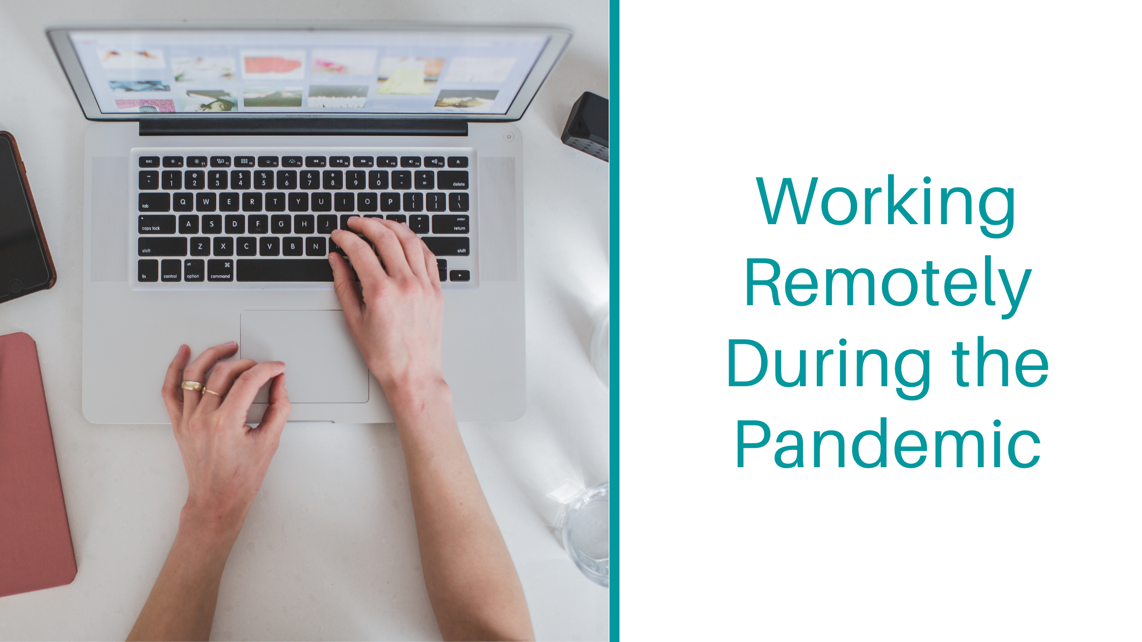 Working Remotely During the Pandemic