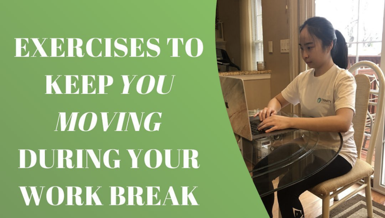 Exercises to keep you moving  during your break